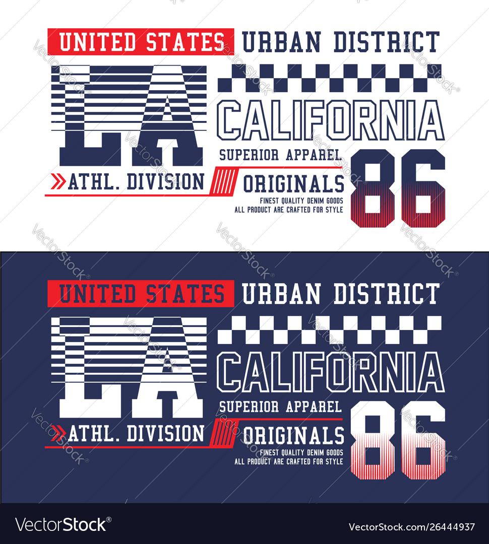 La california t-shirt graphics typography