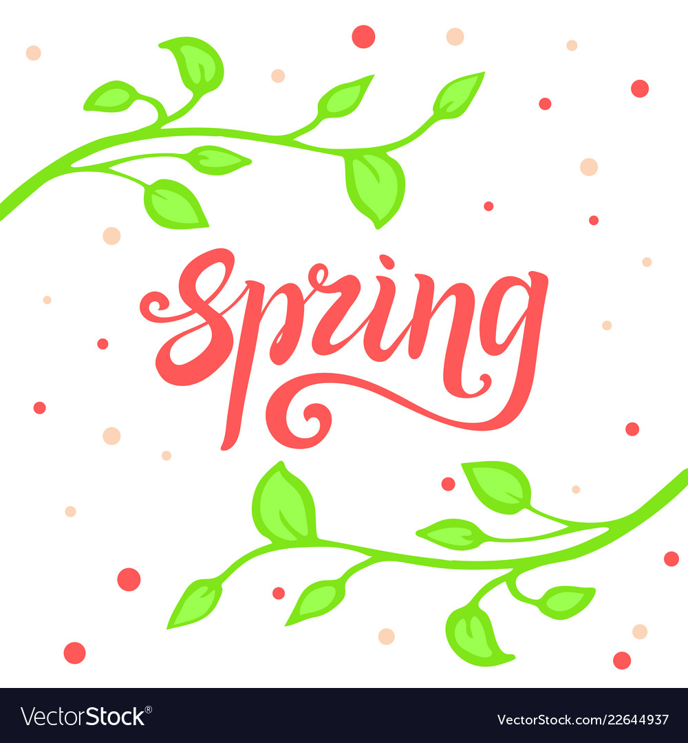Spring lettering bright spring with