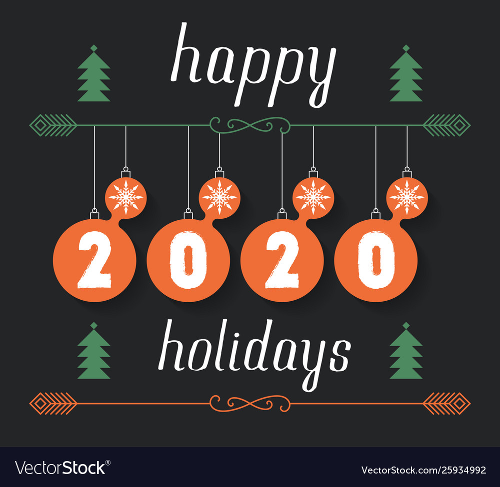 Christmas And Happy Holidays 2020 Happy holidays 2020 hand drawn inscription Vector Image