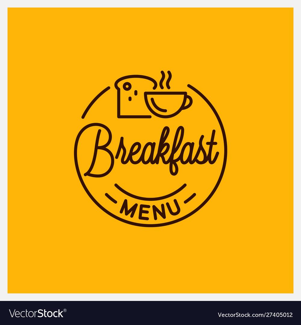 Breakfast menu logo round linear coffee cup