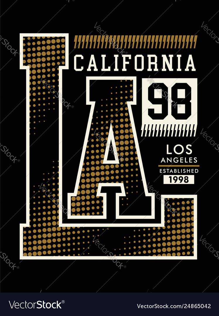 La california typography design