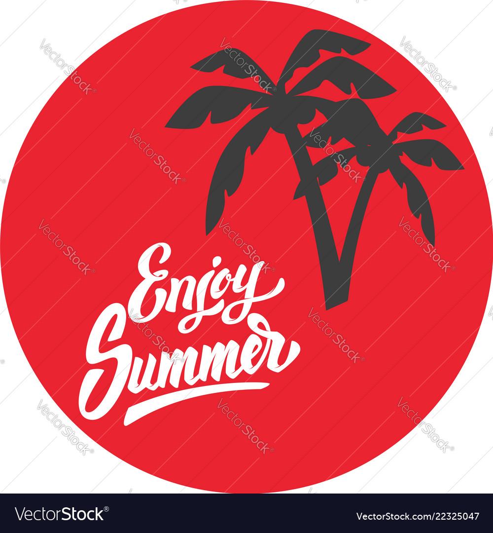 Enjoy summer emblem template with palms element