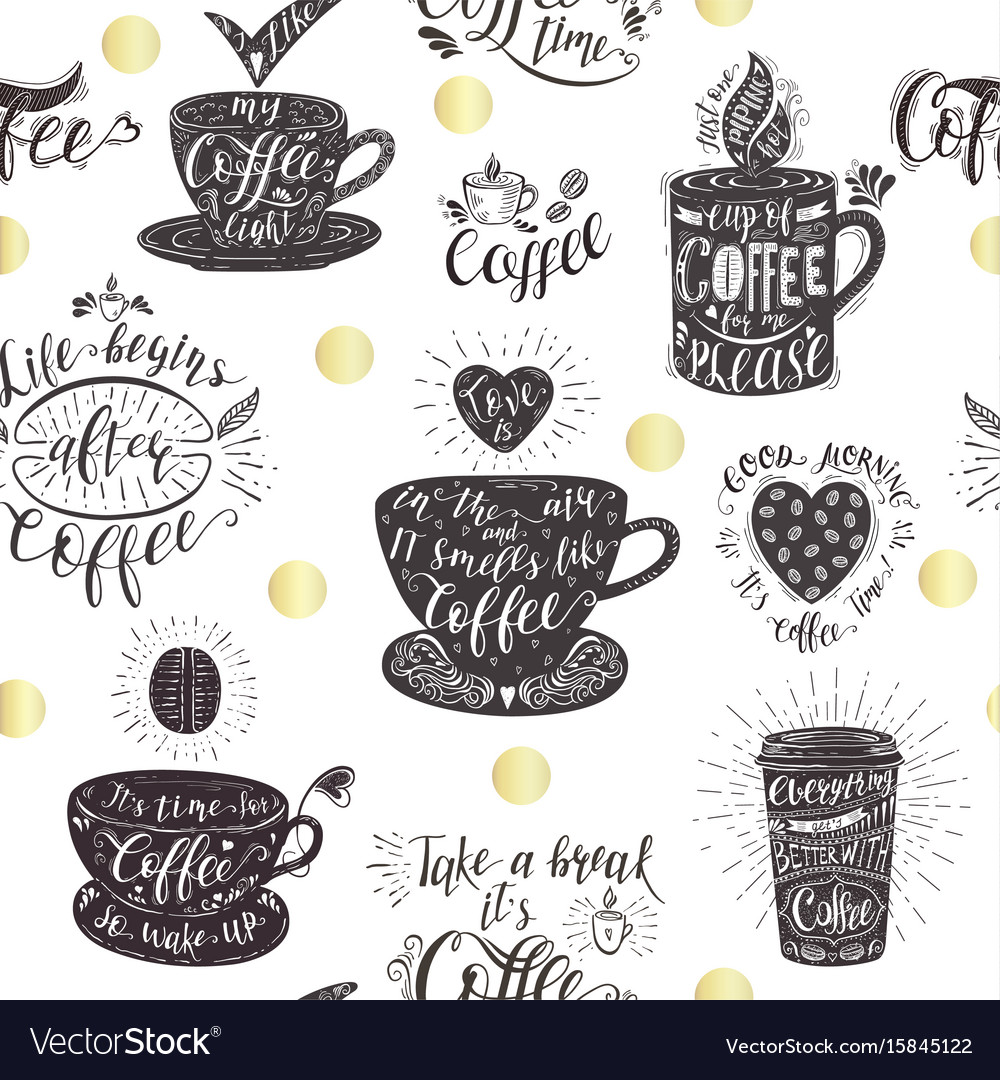 Seamless pattern with coffee quotes