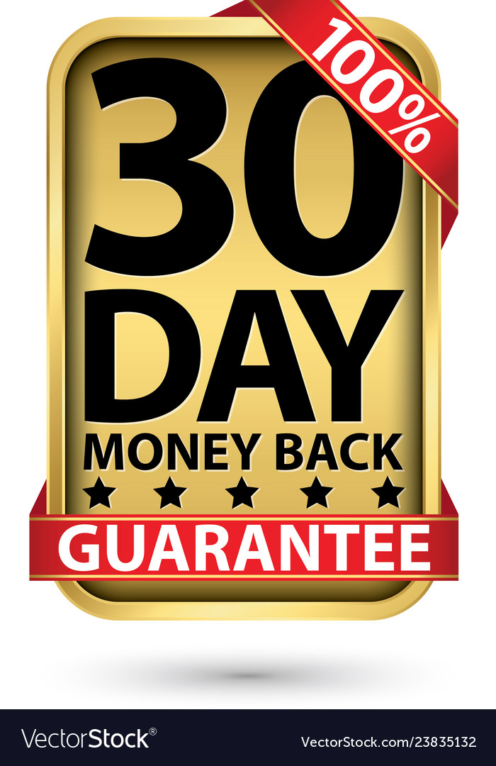 30 day 100 money back guarantee golden sign