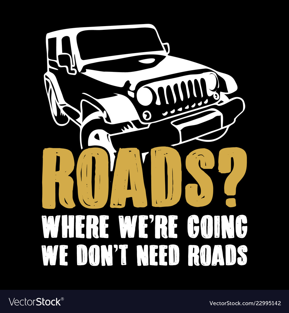 Offroad Sayings Quote Vector Images 62