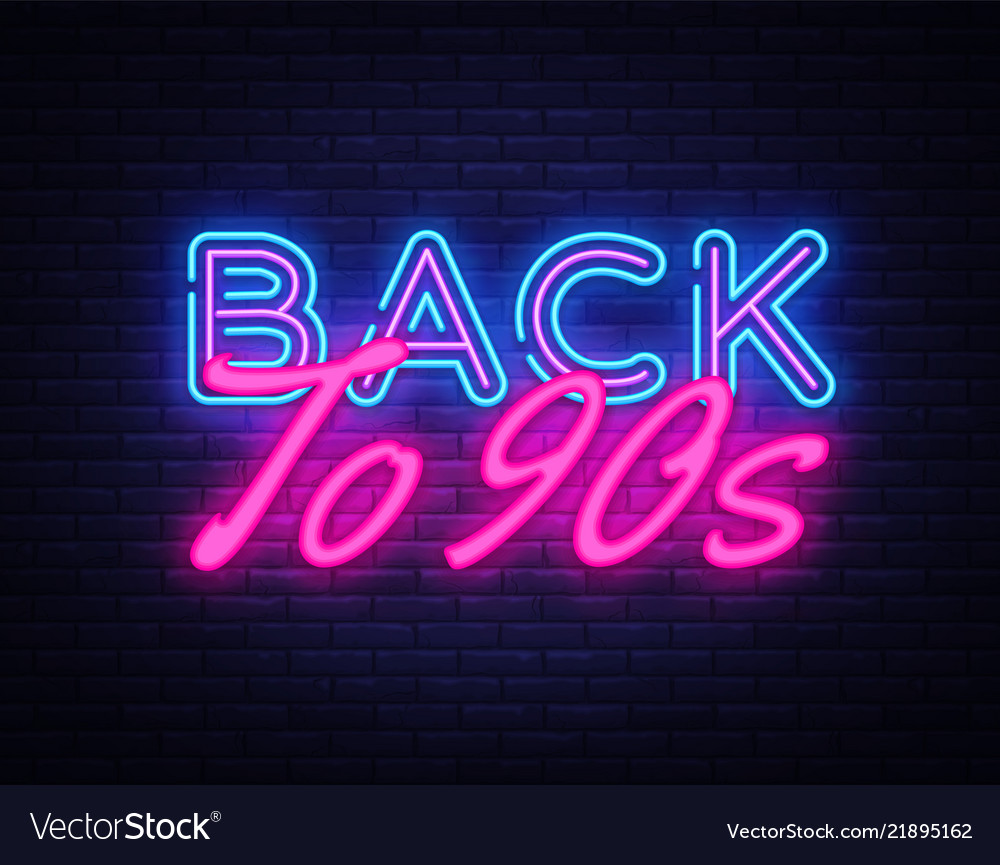 Back to 90s neon text retro back to 90s