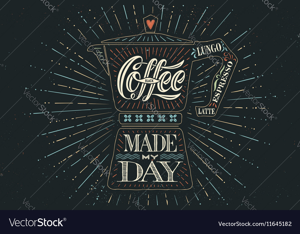 Poster coffee pot moka with hand drawn lettering