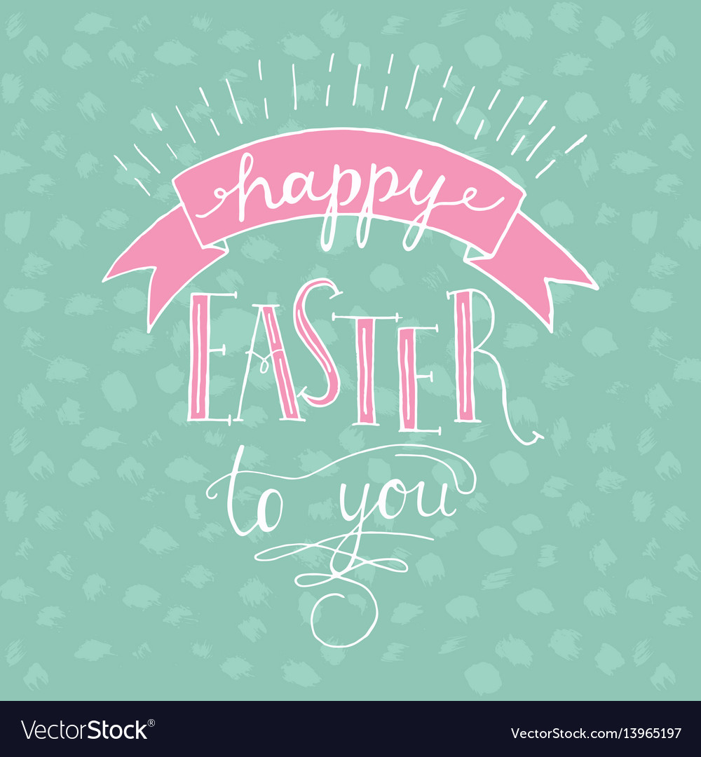 Happy easter lettering hand written easter