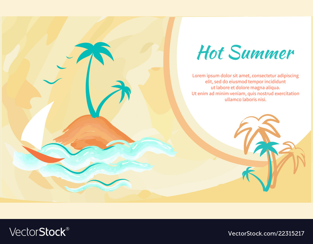Hot summer banner with tropical palm trees yacht