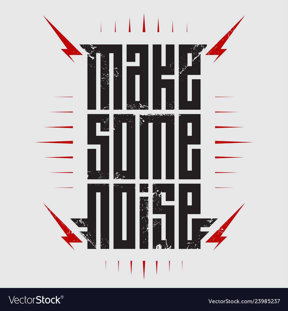 Make some noise - music poster with stylized
