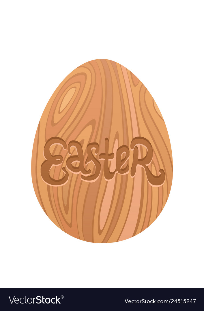Wood easter egg and hand drawn lettering isolated