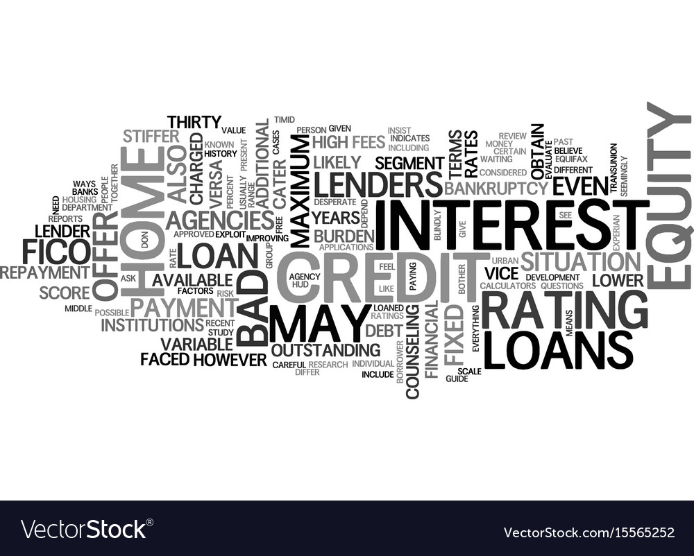 A Guide To Bad Credit Home Equity Loans Text Word Vector Image