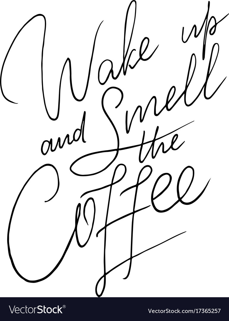 Hand-lettering quote with sketch for coffee shop vector image