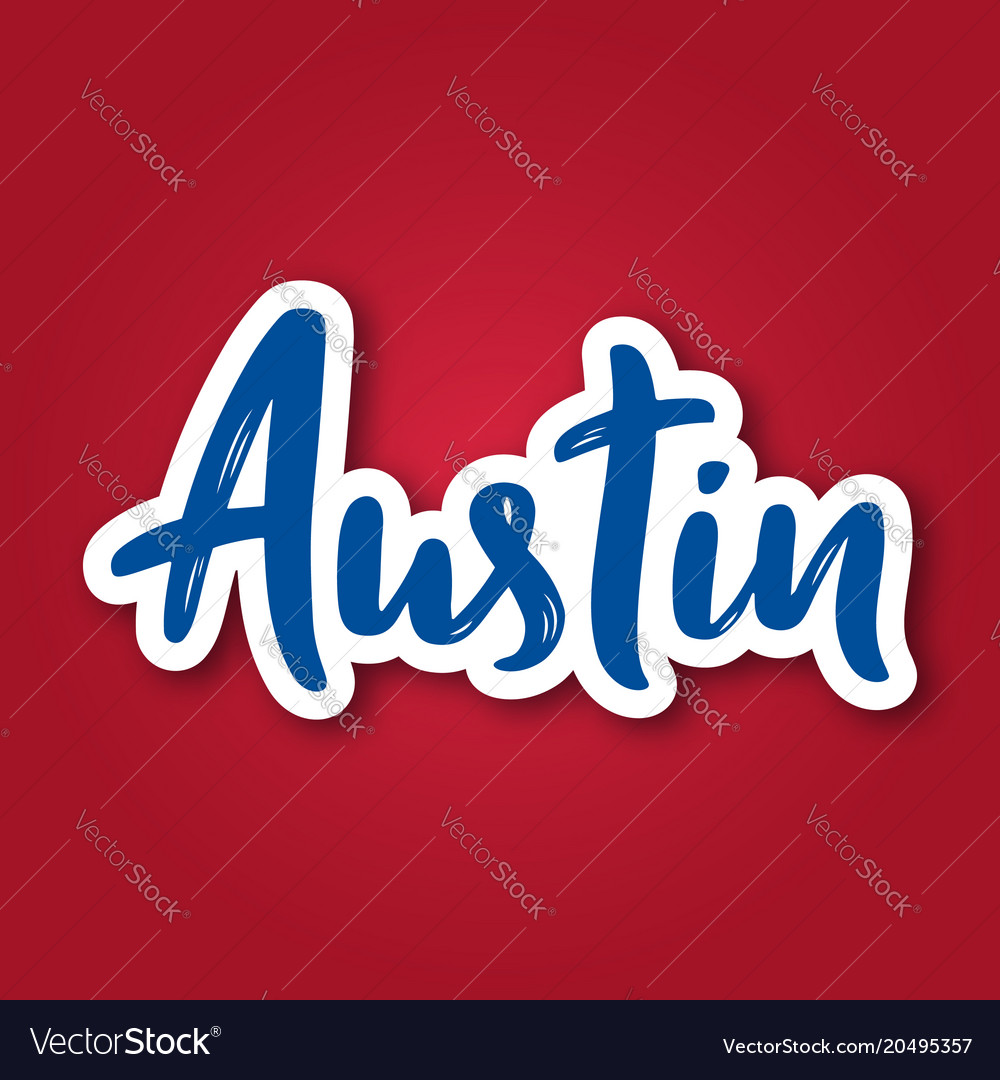 Austin - hand drawn lettering phrase sticker