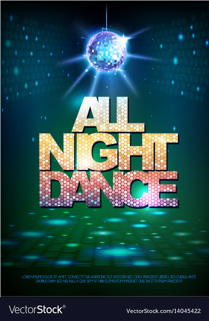 Disco ball background disco poster all night dance