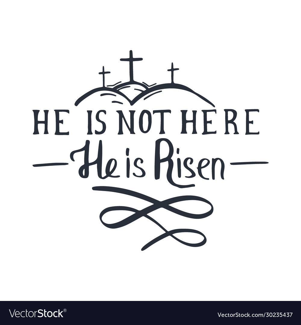 Easter lettering - he is risen