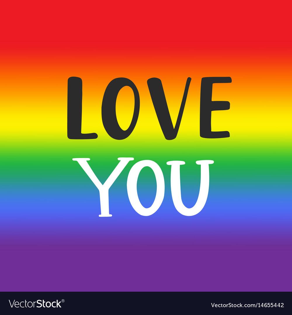 Love you gay pride emblem vector image