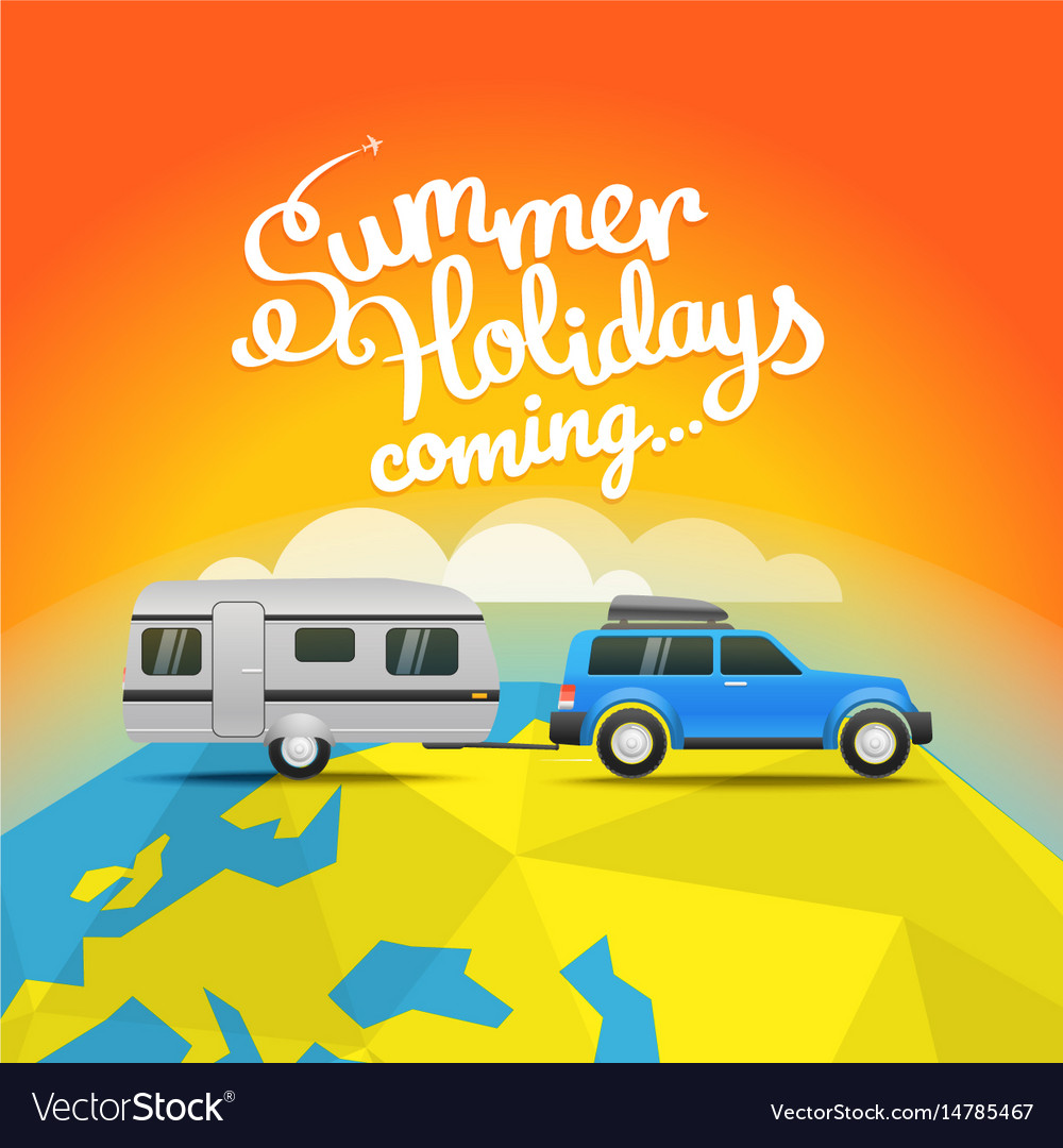 Summer travel summer holidays coming concept vector image