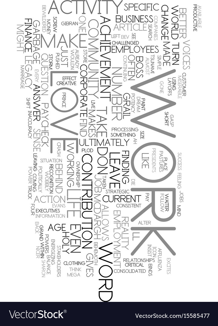 Work Is A Four Letter Word Text Word Cloud Concept