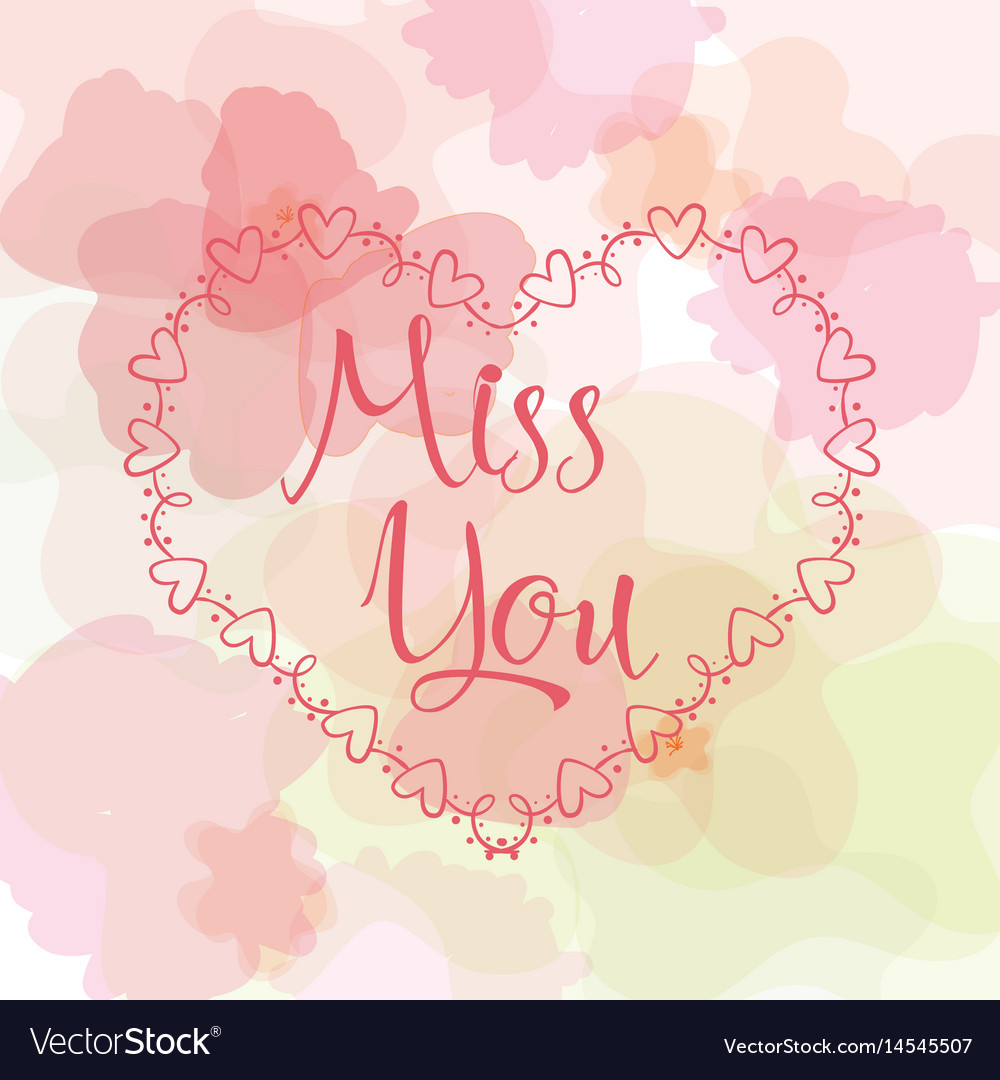 Miss you inscription greeting card with royalty free vector miss you inscription greeting card with vector image m4hsunfo