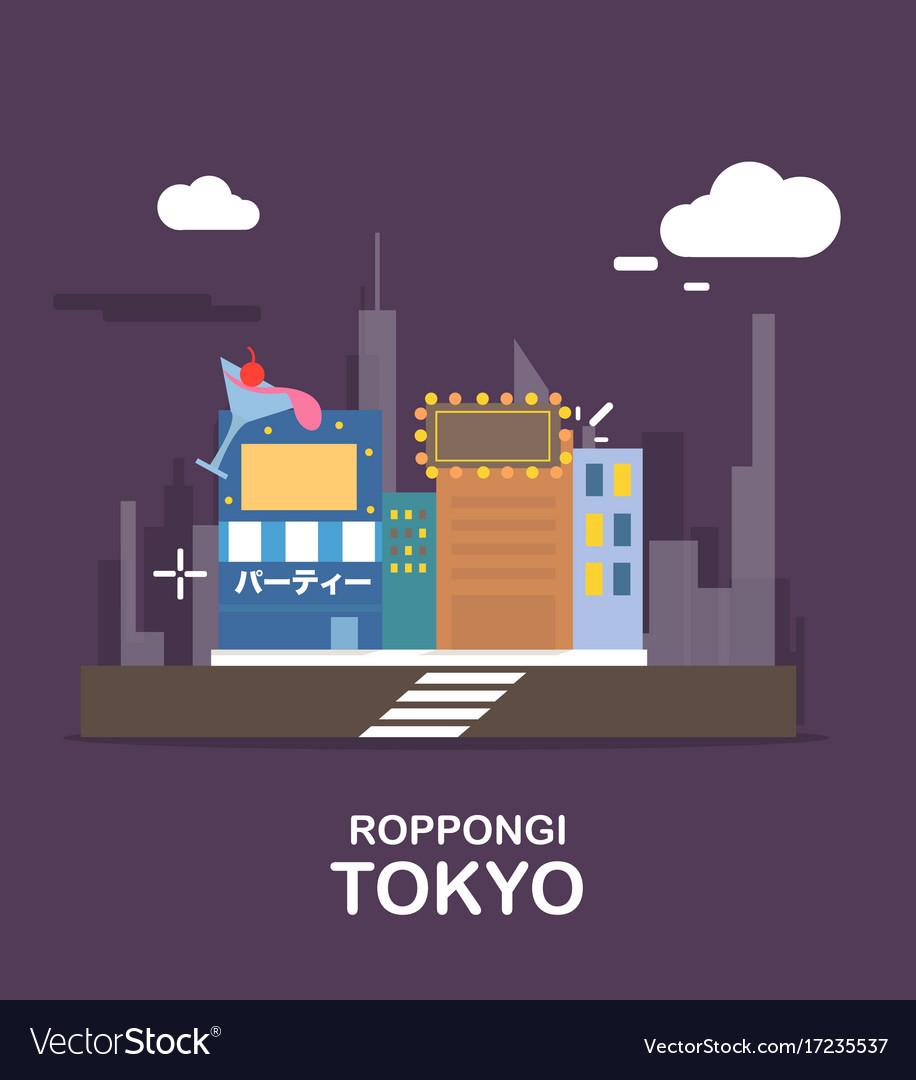 Roppngi fantastic city in tokyo design