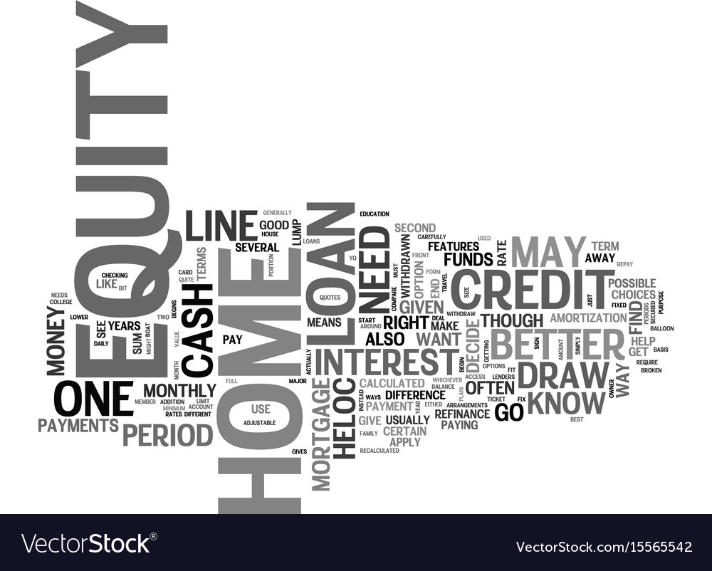 A home equity loan or a home equity line of Vector Image