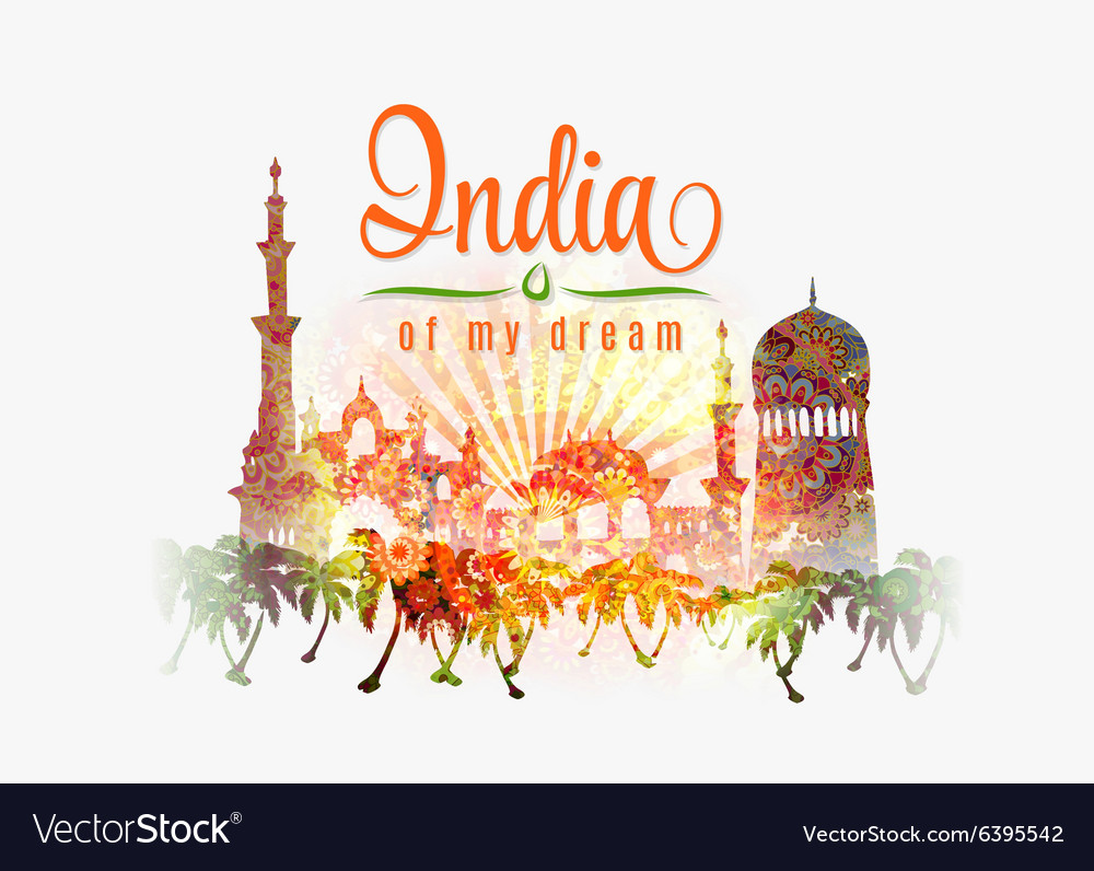 India of my dream of India in