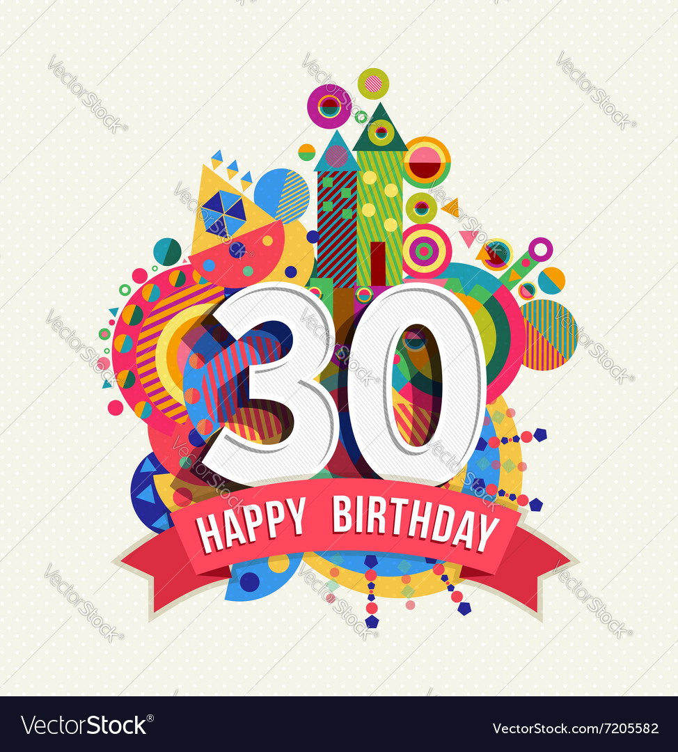 Happy birthday 30 year greeting card poster color