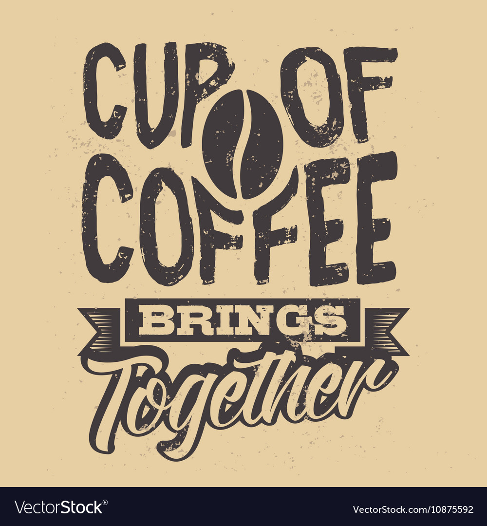 Poster with hand-drawn coffee slogan Creative