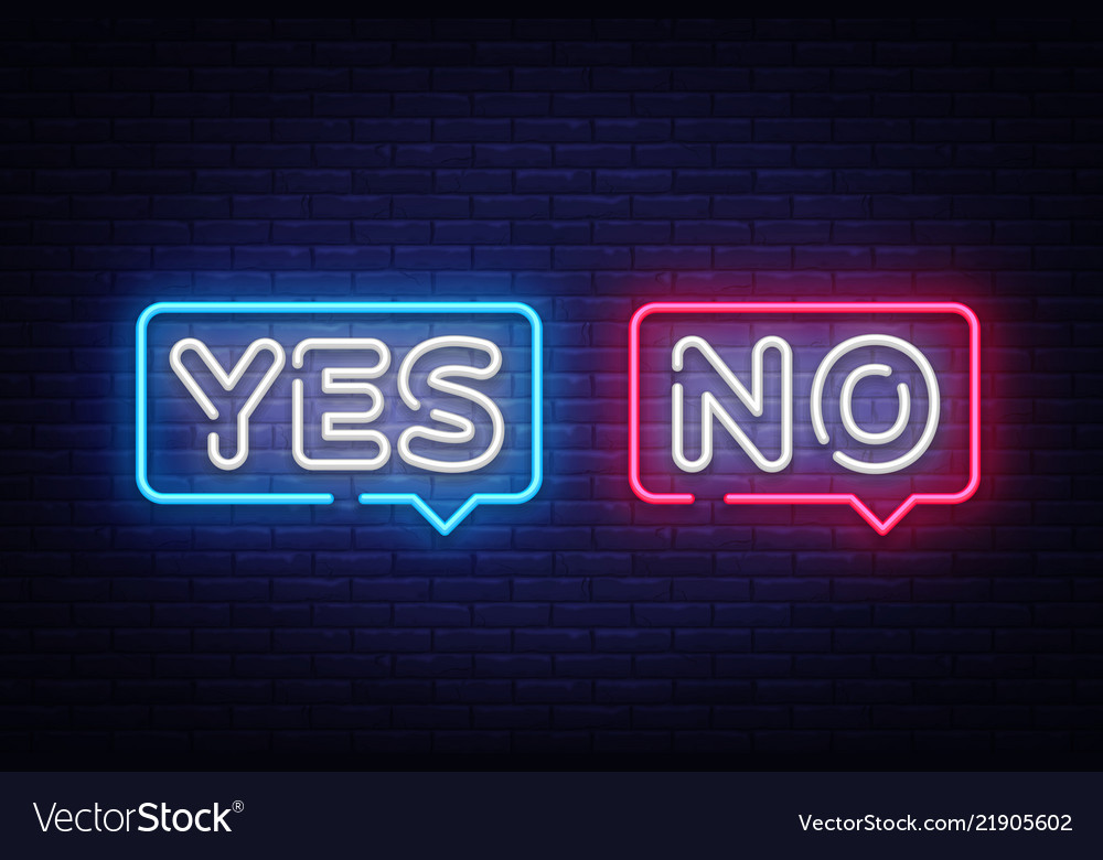 Yes no neon text yes no neon sign design