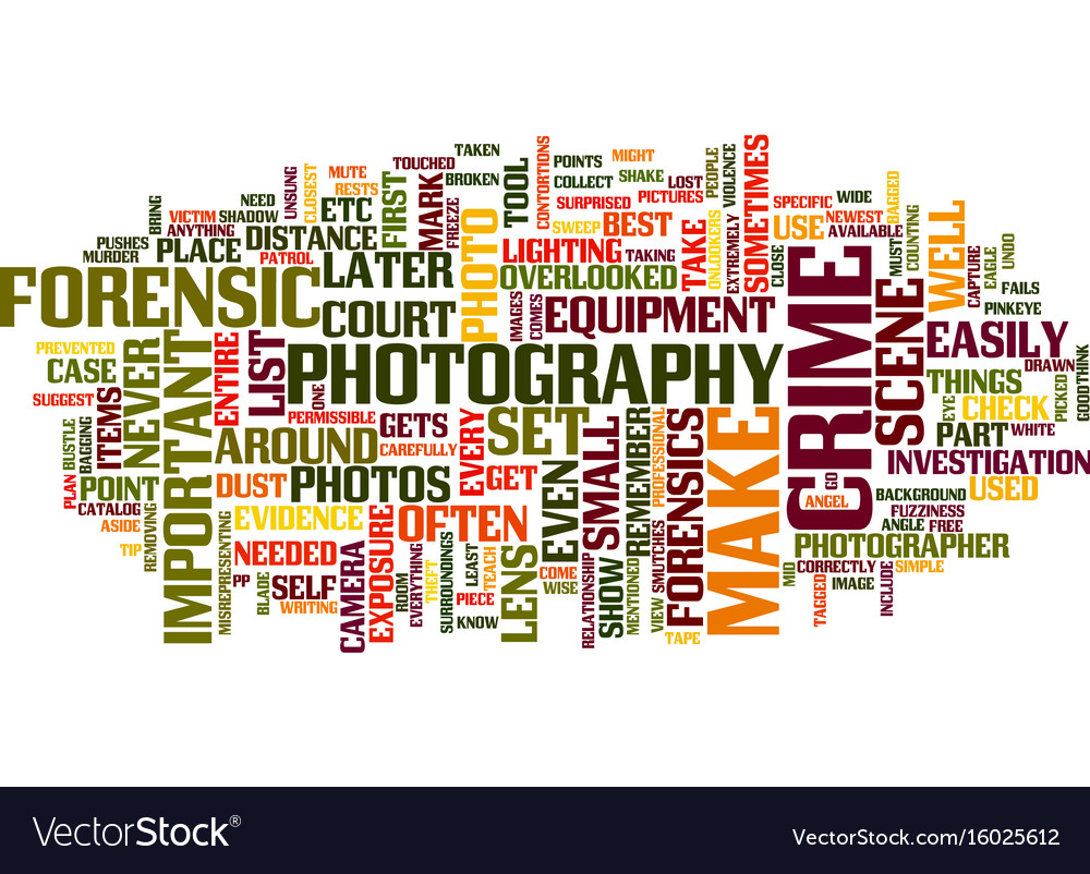 Forensicphotographyusedintodayssociety text