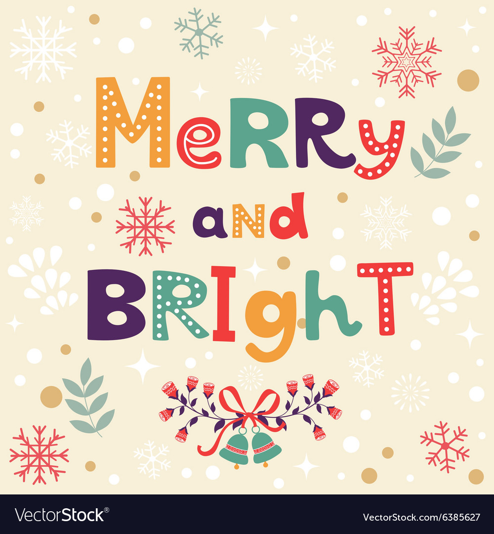 Merry and Bright Christmas card Royalty Free Vector Image