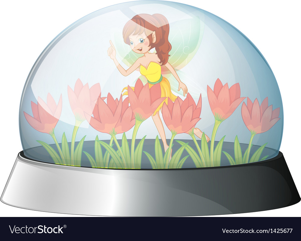 A dome with a fairy in the garden inside