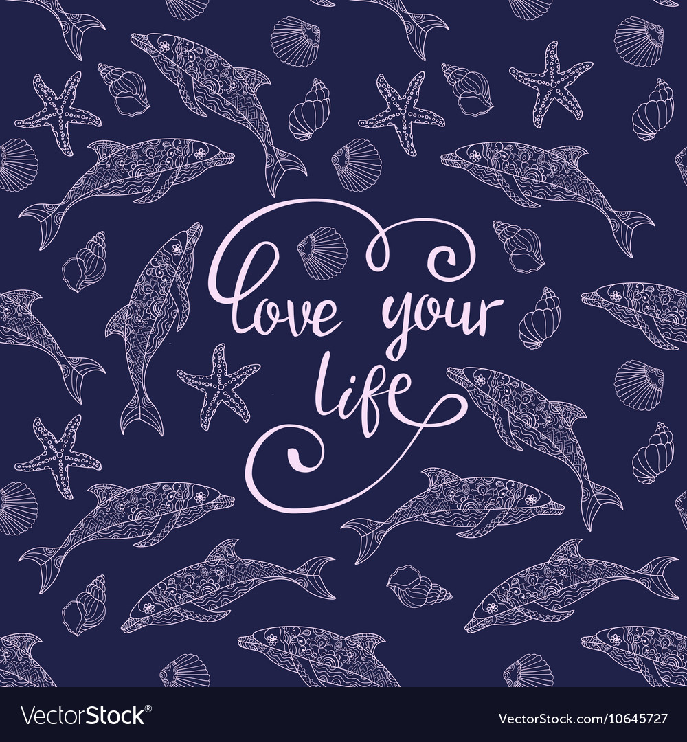 Hand drawn quote with dolphins vector image