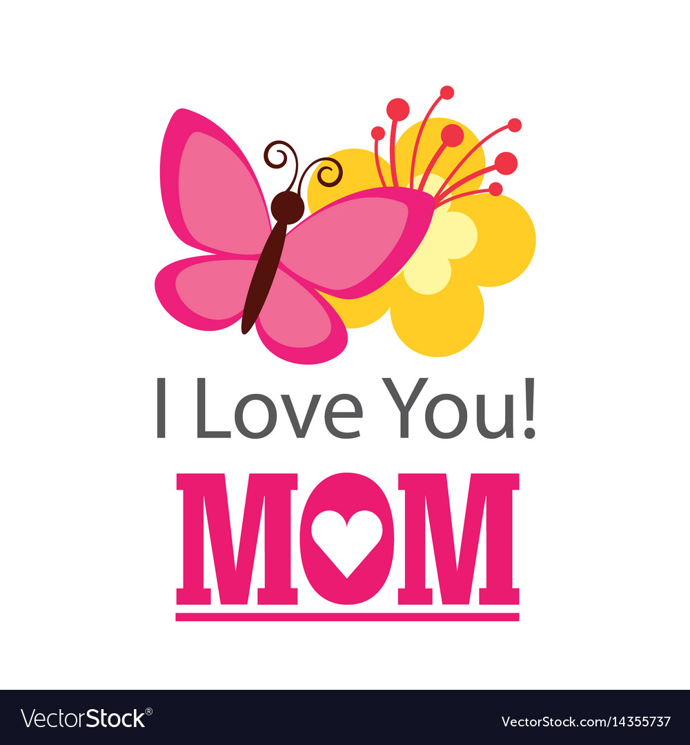 Download I love you mom card Royalty Free Vector Image - VectorStock