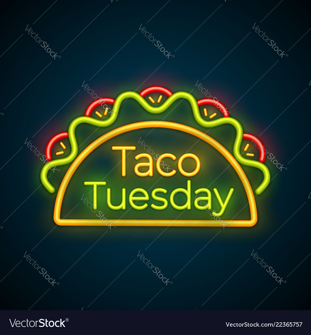 Traditional taco tuesday meal neon light sign