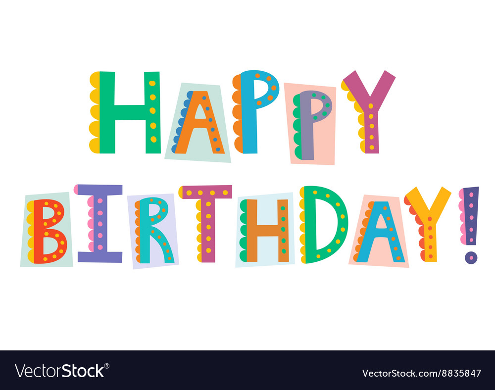 Happy birthday funny text isolated on white