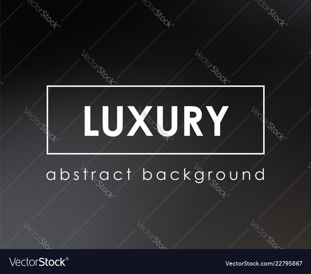 Luxury abstract blur background dark gradient