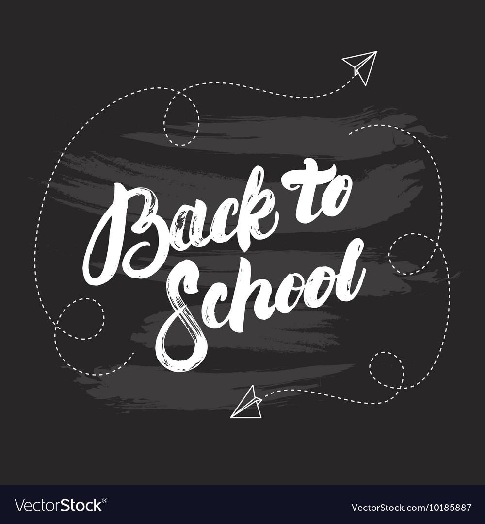 Back to school hand written lettering on black