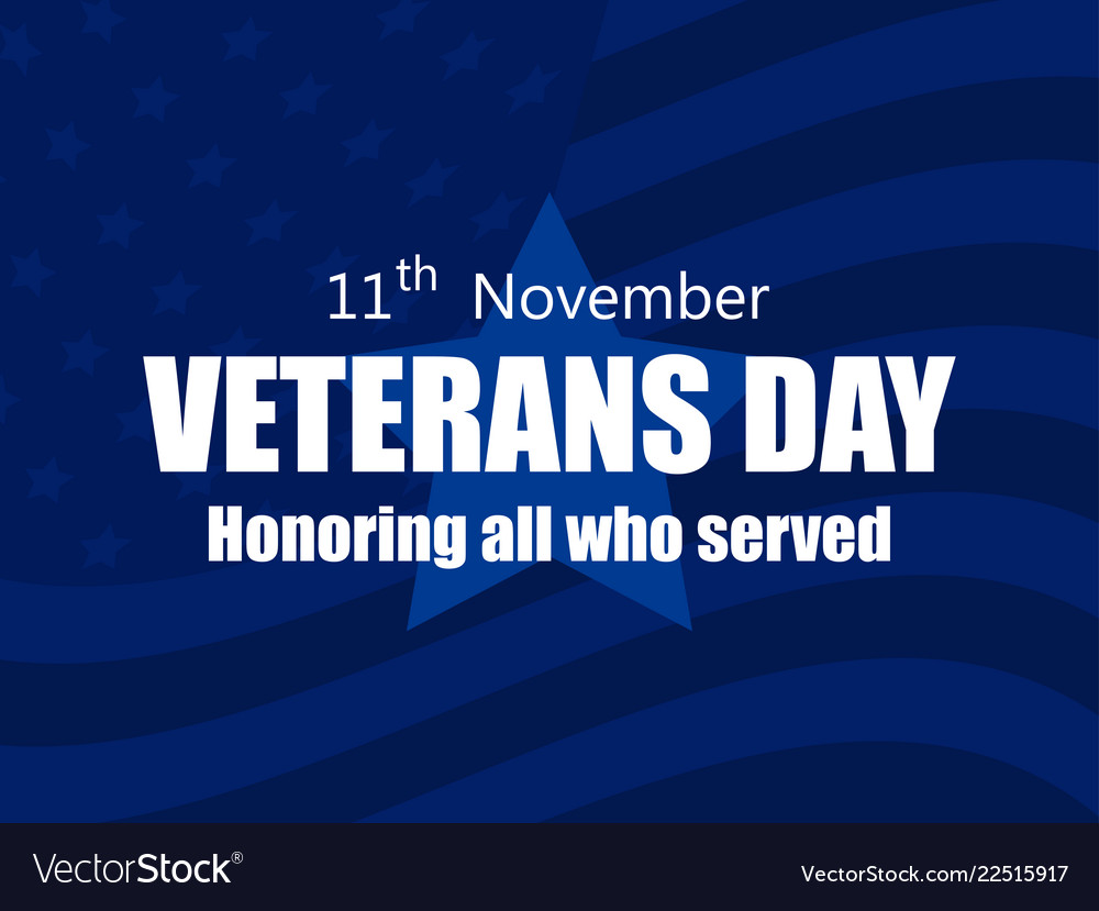 Happy veterans day 11th of november honoring all