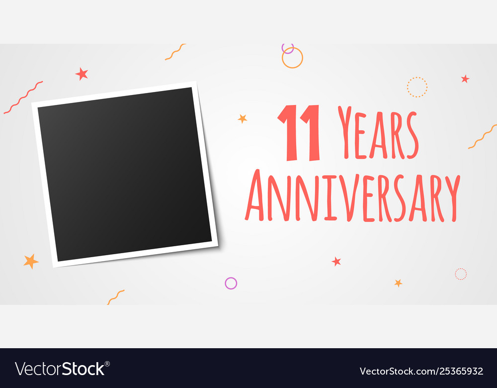 11 Years Anniversary Photo Frame Card 11th Year Vector Image