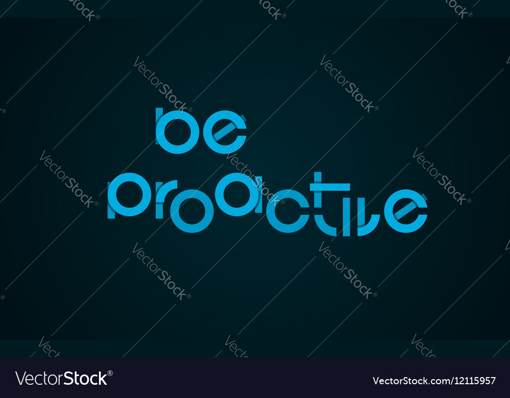 Be Proactive slogan