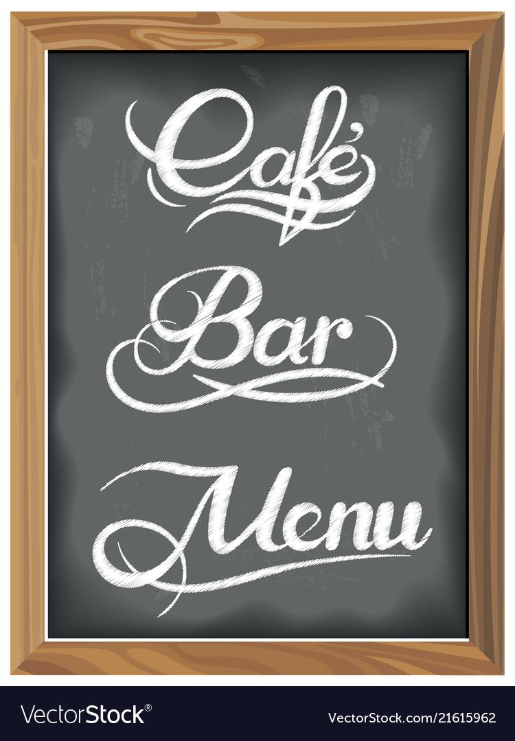 Vintage chalkboard with coffee bar menu