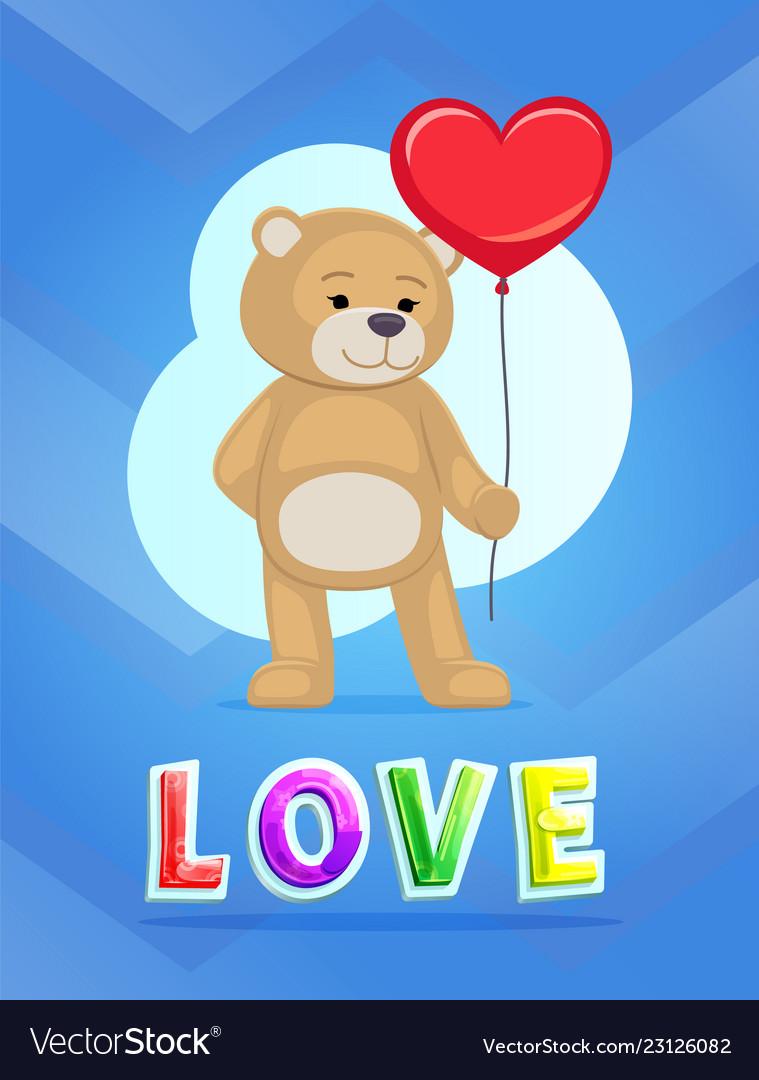 Love theme teddy bear with big red heart balloon