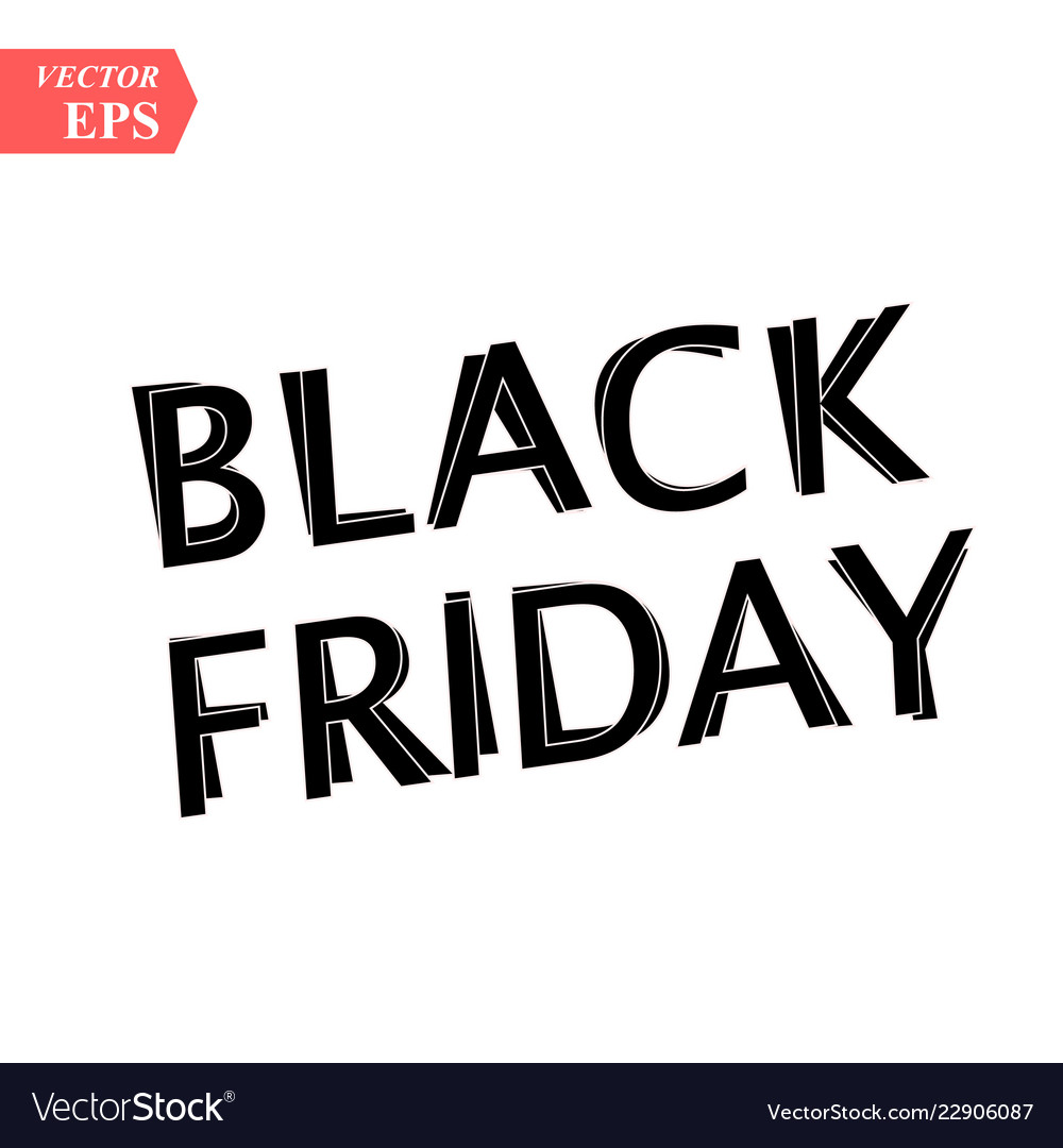 Black friday sale on white background eps10