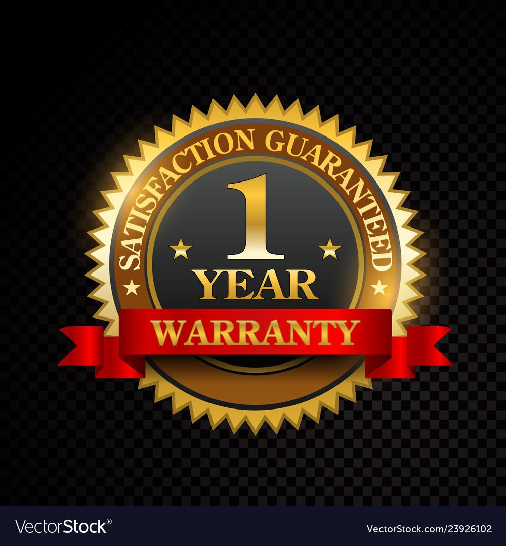 1 year satisfaction guaranteed golden