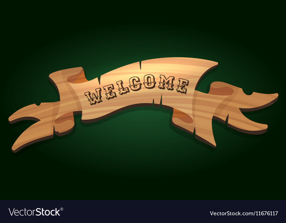 Wooden signboard Welcome