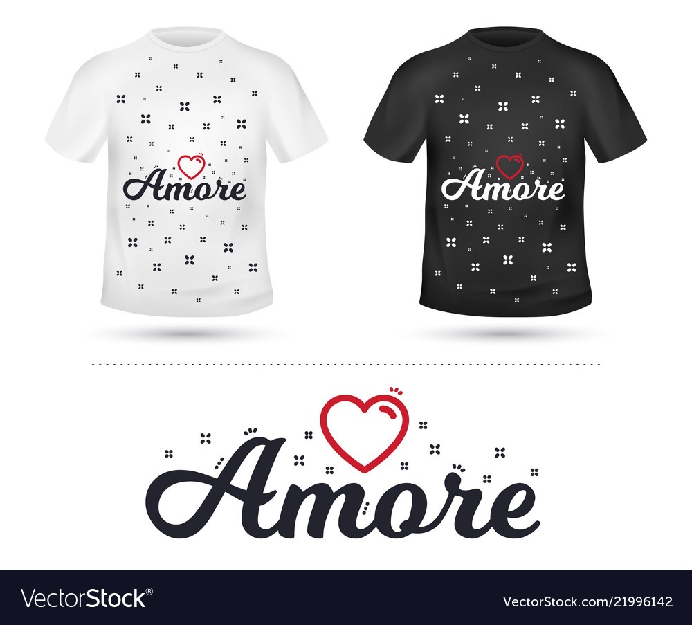 Amore slogan for t-shirt printing design tee