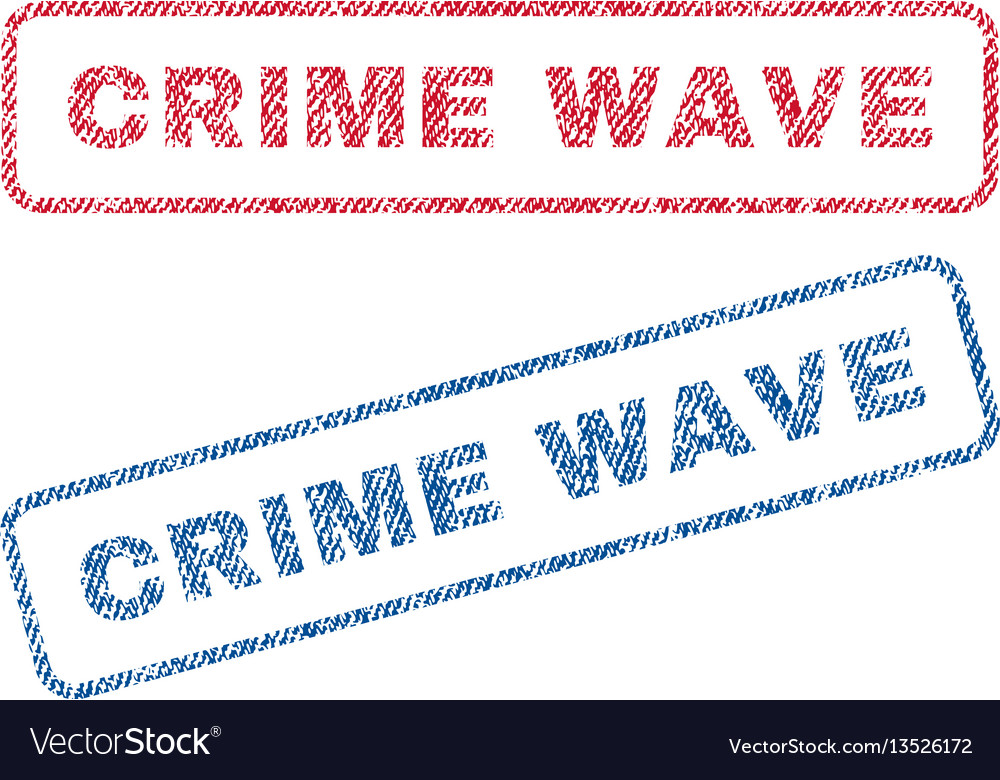 Crime wave textile stamps