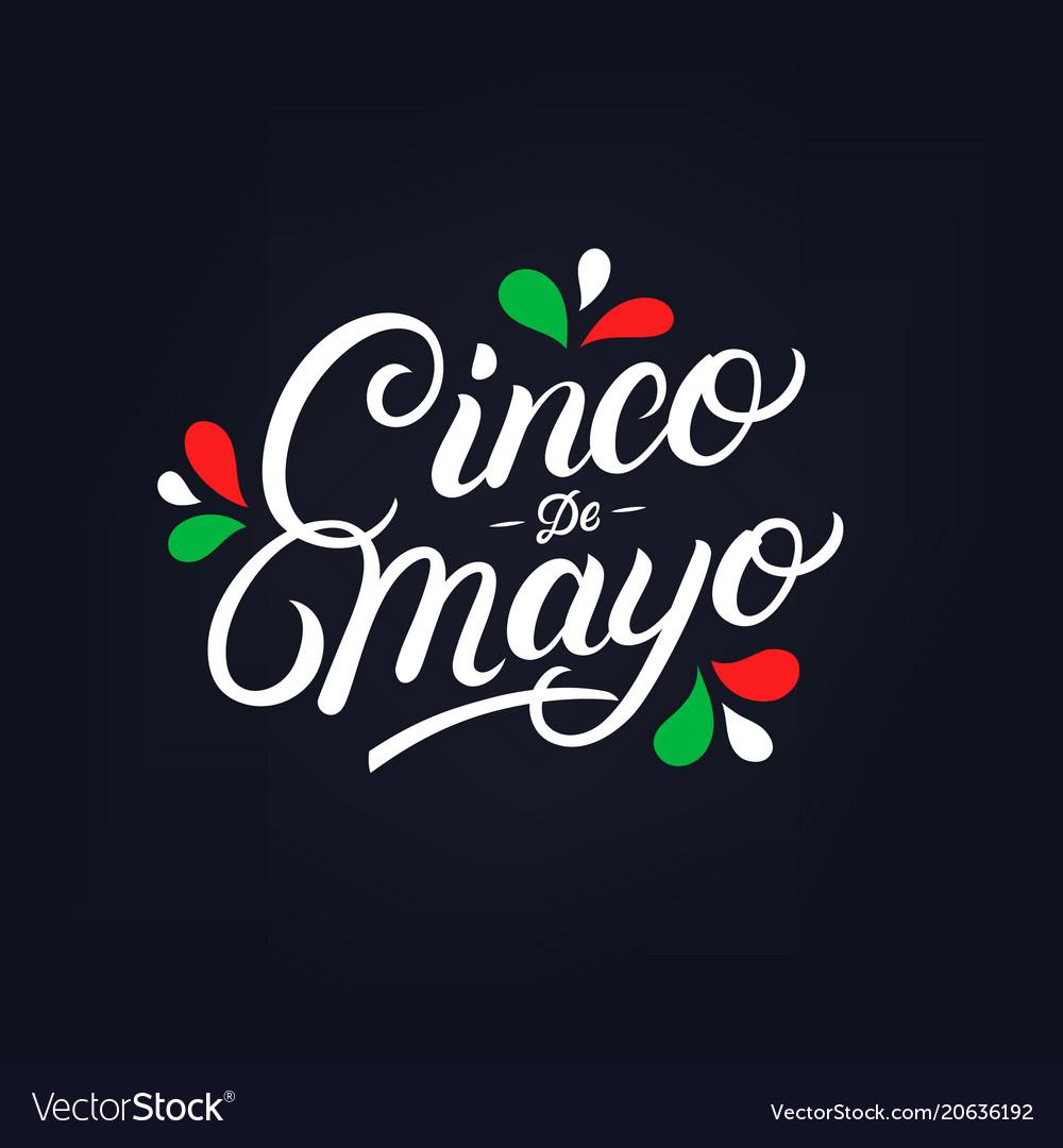 Cinco de mayo hand written lettering vector image